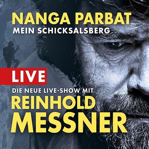 Reinhold Messner Live - Nanga Parbat - Mein Schicksalsberg - Termine Herbst 2020